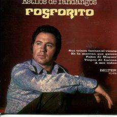 Discos de vinil: FOSFORITO / SUS TRINOS LANZAN AL VIENTO / VIRGEN DE LUCENA + 2 (EP 1972). Lote 222303403