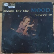 Discos de vinilo: 43016 - SONGS FOR THE MOOD YOU'RE IN - AÑO ?. Lote 222304037