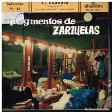 Discos de vinilo: FRAGMENTOS DE ZARZUELAS SELECCIÓN 43 - EP 1960. Lote 222305758