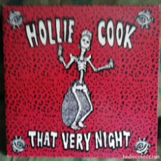 Discos de vinilo: HOLLIE COOK - THAT VERY NIGHT SINGLE 2011. Lote 222308706