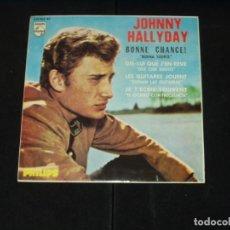 Discos de vinilo: JOHNNY HALLYDAY EP BONNE CHANCE+3 EDICION ESPAÑOLA. Lote 222329646