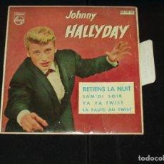 Discos de vinilo: JOHNNY HALLYDAY EP RETIENS LA NUIT+3 EDICION ESPAÑOLA VINILO ROJO. Lote 222331031