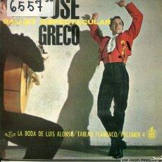 Discos de vinilo: JOSE GRECO (BALLET ESPECTACULAR VOL.4) LA BODA DE LUIS ALONSO + 1 (EP 1962). Lote 222331708