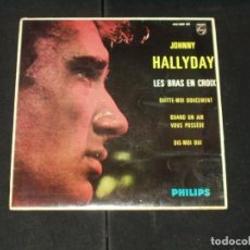 Discos de vinilo: JOHNNY HALLYDAY EP LES BRAS EN CROIX+3 EDICION ESPAÑOLA. Lote 222331900