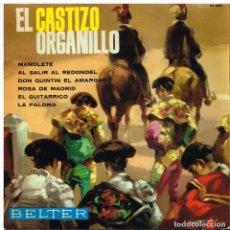 Discos de vinilo: EL CASTIZO ORGANILLO - MANOLETE / ROSA DE MADRID + 4 - EP 1964. Lote 222338860