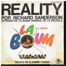 Discos de vinilo: RICHARD SANDERSON - REALITY. DEL FILM LA FIESTA (LA BOUM) - SINGLE 1981 - PROMO. Lote 222339205