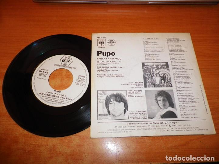 Discos de vinilo: PUPO Si o No CANTA EN ESPAÑOL SINGLE VINILO PROMO DEL AÑO 1981 ESPAÑA CONTIENE 2 TEMAS - Foto 2 - 222339482