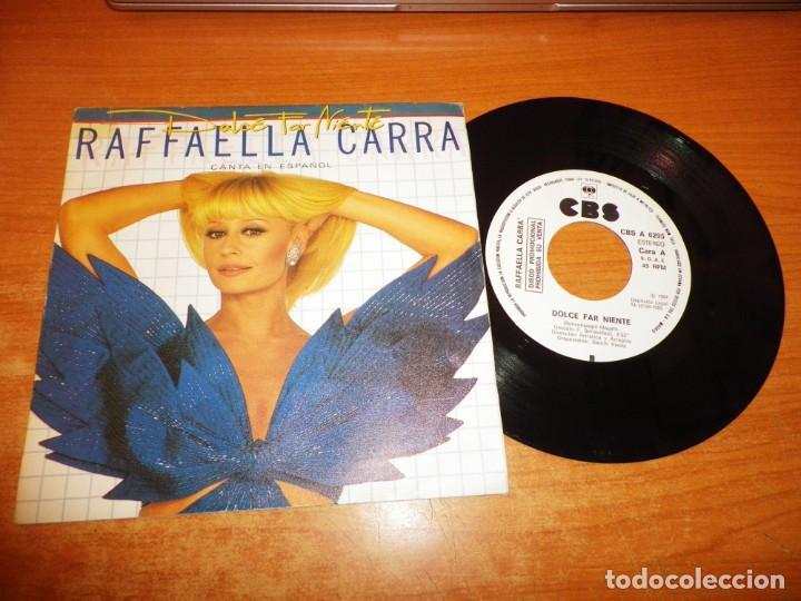 RAFAELLA CARRA DOLCE FAR NIENTE CANTA EN ESPAÑOL SINGLE VINILO PROMO DEL AÑO 1984 ESPAÑA 1 TEMA (Música - Discos de Vinilo - Singles - Pop - Rock Extranjero de los 80)