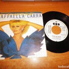 Discos de vinilo: RAFAELLA CARRA DOLCE FAR NIENTE CANTA EN ESPAÑOL SINGLE VINILO PROMO DEL AÑO 1984 ESPAÑA 1 TEMA. Lote 222339812