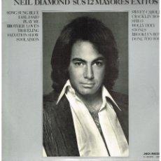 Discos de vinilo: NEIL DIAMOND - SUS 12 MAYORES ÉXITOS - LP 1974. Lote 222344085