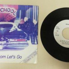 """Discos de vinilo: 1020- GIRL SCHOOL C´MOON LET´S GO - VIN 7"""" POR G DIS VG+. Lote 222344127"""