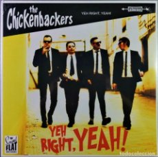 Discos de vinilo: THE CHICKENBACKERS - YEH, RIGHT YEAH! (1ST LP IN VINYL). Lote 222345095
