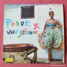 Discos de vinilo: PERET Y SUS GITANOS - QUE NADIE SEPA MI SUFRIR - GARROTIN GARROTAN - AMANECER GUAJIRO...... Lote 222345275