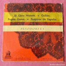 Discos de vinilo: PASODOBLES - EL GATO MONTES - GALLITO - PEPITA GREUS - SUSPIROS DE ESPAÑA - EP - ODEON. Lote 222345753