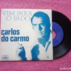 Discos de vinilo: EP CARLOS DO CARMO - VIM PARA O FADO / SERA TRISTE MAS E FADO +2 - TE 1058 - PORTUGAL PRESS (EX/N. Lote 222353011