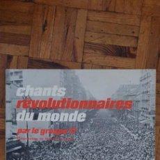 Discos de vinilo: GROUPE 17 – CHANTS RÉVOLUTIONNAIRES DU MONDE SELLO: LE CHANT DU MONDE – LDX 74335 FORMATO: VINYL. Lote 222354413