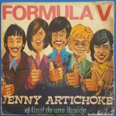 Discos de vinilo: SINGLE / FORMULA V / JENNY ARTICHOKE - EL FINAL DE UNA ILUSION / PHILIPS 60 29 007 / 1970. Lote 222369758