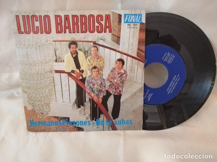 LUCIO BARBOSA SINGLE NUEVO A ESTRENAR (Música - Discos - Singles Vinilo - Grupos Españoles de los 70 y 80)