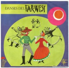 Discos de vinilo: DANSES DEL FAR-WEST - GERRY REYNOLS I TEXAS BOYS (EP) 1968 - DISCOGRÀFICA ALS 4 VENTS. Lote 222378006