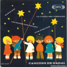 Discos de vinilo: CANÇONS DE NADAL - CORAL INFANTIL (EP) 1966 - CANÇÓ CATALANA - DESPLEGABLE EN INTERIOR DEL DISCO. Lote 222381820