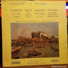 Discos de vinilo: CONCERT A VENISE - ALBINONI- BACH - MOZART - VIVALDI DIR ROLAND DOUATTE. Lote 222395120