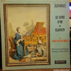 Discos de vinilo: LE LIVRE D´ORDU CLAVECIN DIR ROLAND DOUATTE. Lote 222395522