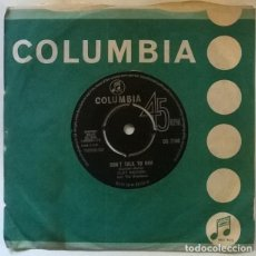 Discos de vinilo: CLIFF RICHARD & THE SHADOWS. SAY YOU'RE MINE/ DON'T TALK TO HIM. COLUMBIA UK 1963 SINGLE. Lote 222395917