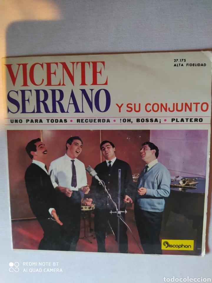 Discos de vinilo: VICENTE SERRANO Y SU CONJUNTO/UNO PARA TODAS/RECUERDA/!! OH BOSSA+1.EP1963.DISCOPHON - Foto 2 - 222407201