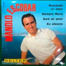 Discos de vinilo: MANOLO ESCOBAR - BUSCANDO UN AMOR + 3 - EP BELTER 1966 RF-4628 , PERFECTO ESTADO. Lote 222412826