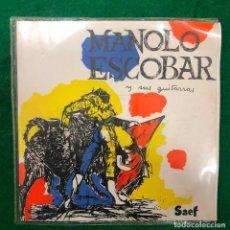 Discos de vinilo: MANOLO ESCOBAR Y SUS GUITARRAS / PINCELES ESPAÑOLES , PIROPOS A ALMERIA , AY DE MI ALHAMBRA....EP. Lote 222413158