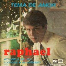 Discos de vinilo: RAPHAEL,TEMA DE AMOR DEL 67. Lote 222418825