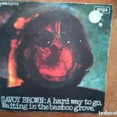 Discos de vinilo: SAVOY BROWN - A HARD WAY TO GO (SG) 1970 PROMO!!!. Lote 222419568