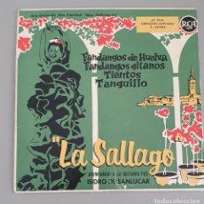 Discos de vinilo: LA SALLAGO. FANDANGOS DE HUELVA. RCA 1958. Lote 222424537