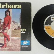"Discos de vinilo: 1020- BARBARA STRANGE WAY TO LOVE - VIN 7"" POR G+ DIS VG+. Lote 222430362"
