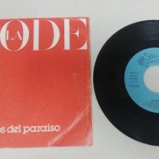 """Discos de vinilo: 1020- LA MODE LEJOS DEL PARAISO - VIN 7"""" POR VG DIS NM. Lote 222436968"""