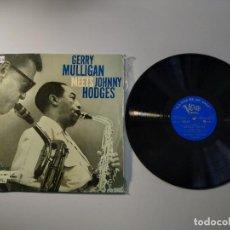 Discos de vinilo: 1010- GERRY MULLIGAN MEETS JOHNNY HODGES ES 62 LP VIN POR G+ DIS VG+. Lote 222438092