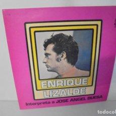 Discos de vinilo: ENRIQUE LIZALDE. INTERPRETA A JOSE ANGEL BUESA. LP VINILO. DISCOGRAFIA ADRI RECORDS.. Lote 222439116