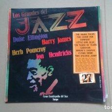 Discos de vinilo: LOS GRANDES DEL JAZZ Nº 27 - ELLINGTON HENRY JAMES HERB POMEROY LP 1981 EDICION ESPAÑOLA. Lote 222450433
