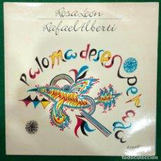Discos de vinilo: ROSA LEON & RAFAEL ALBERTI PALOMA DESESPERADA DOBLE LP DE 1989 RF-8725 , DOBLE PORTADA. Lote 222454623