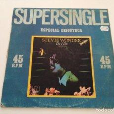 Discos de vinilo: STEVIE WONDER - DO I DO = ¿LO HAGO?. Lote 222458843