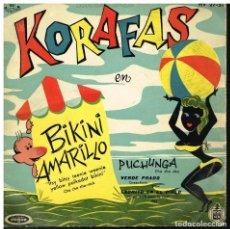 Discos de vinilo: KORAFAS - BIKINI AMARILLO / PUCHUNGA / VERDE PRADO +1 - EP 1960. Lote 222460357
