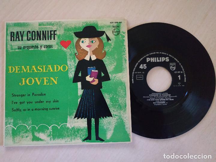 RAY CONNIFF, SU ORQUESTA Y COROS - DEMASIADO JOVEN / STRANGER IN PARADISE + 2 - EP PHILIPS AÑO 1960 (Música - Discos de Vinilo - EPs - Orquestas)