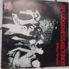 Discos de vinilo: SPLODGENESSABOUNDS SIMON TEMPLER. Lote 222476458