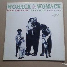 Discos de vinilo: WOMACK & WOMACK - MPB ( MISSIN PERSONS BUREAU ) MAXI SINGLE 1989 EDICION ESPAÑOLA. Lote 222478921