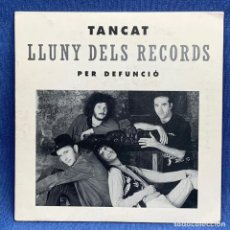 Discos de vinilo: SINGLE TANCAT - LLUNY DELS RECORDS - PER DEFUNCIÓ - ESPAÑA - AÑO 1992. Lote 222480318