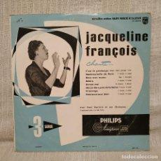 Discos de vinilo: JACQUELINE FRANCOIS - CHANTE... RARO LP DE 10 PULGADAS (25 CM.) DEL SELLO PHILIPS AÑO 1956 (8 TEMAS). Lote 222485041