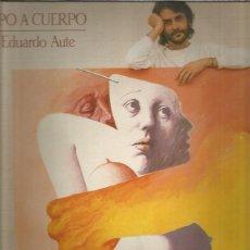 Discos de vinilo: LUIS EDUARDO AUTE CUERPO A CUERPO. Lote 222488897