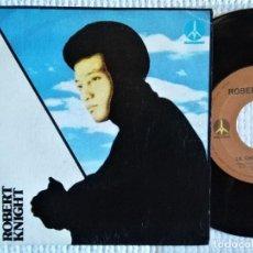"Discos de vinilo: ROBERT KNIGHT - "" BETTER GET READY FOR LOVE "" SINGLE 7"" SPAIN 1974. Lote 222495886"