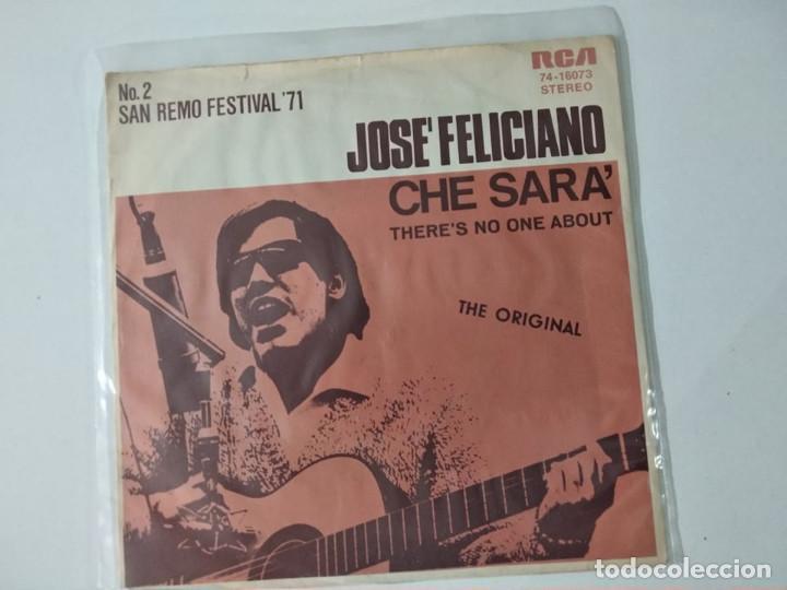 JOSE FELICIANO - CHE SARA ( QUE SERA ) + THERE´S NO ONE ABOUT - EDICIÓN ALEMANA (Música - Discos - Singles Vinilo - Otros Festivales de la Canción)
