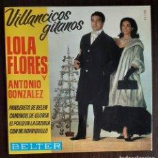Discos de vinilo: LOLA FLORES Y ANTONIO GONZALEZ - VILLANCICOS GITANOS - EP - 1964. Lote 222501997